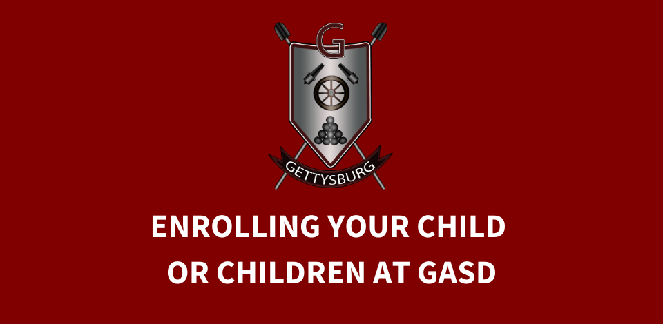Enroll your child or children at GASD