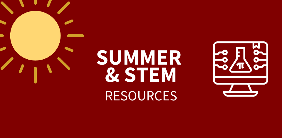 Summer & Stem Resources for Students