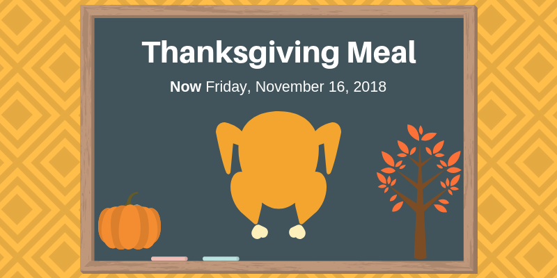 Thanksgiving Meal being held Friday